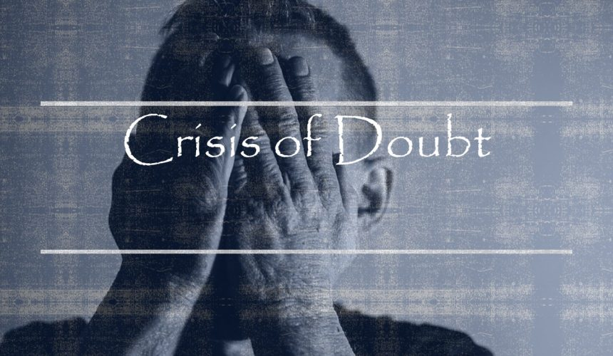 Crisis of Doubt
