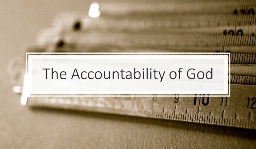 The Accountability of God