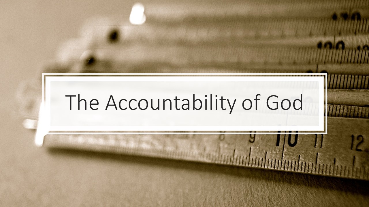 The Accountability of God