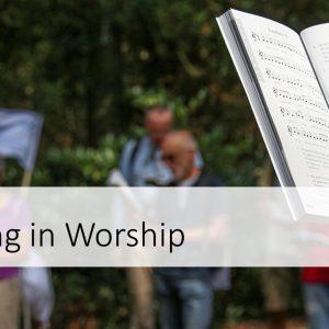 Singing in Worship