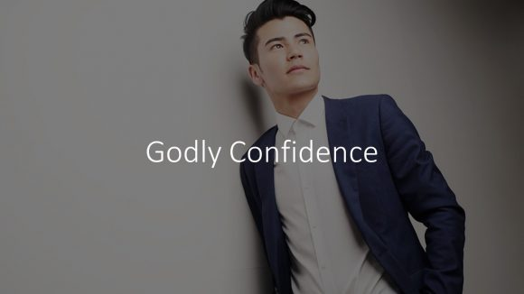 Godly Confidence