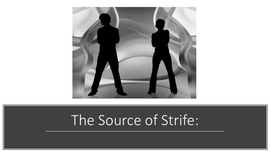 The Source of Strife