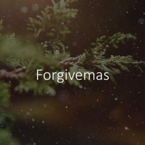 Forgivemas