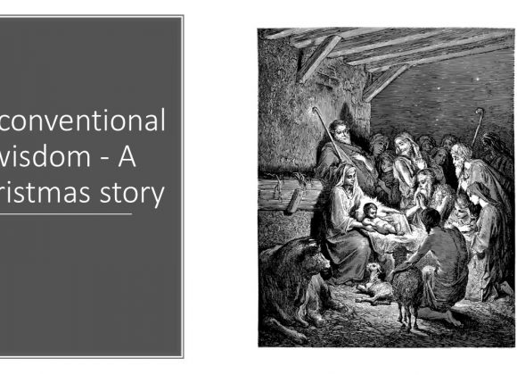 Unconventional Wisdom – A Christmas Story