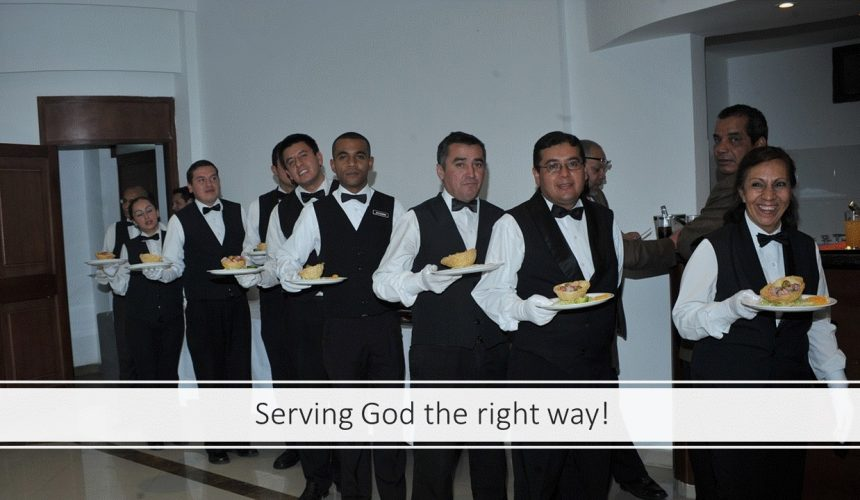 Serving God the Right Way