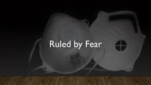 Ruled by Fear