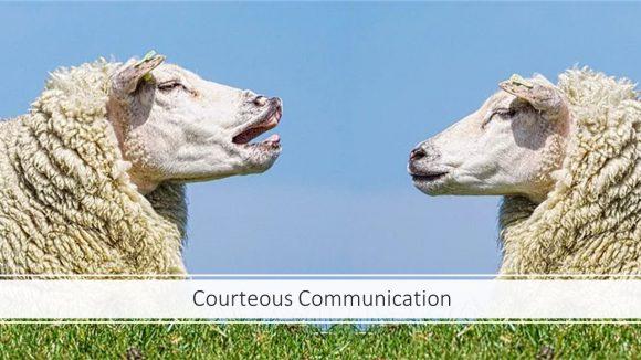 Courteous Communication