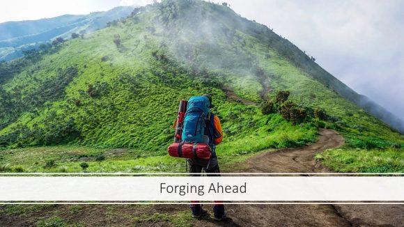 Forging Ahead