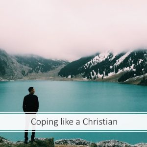 Coping Like a Christian
