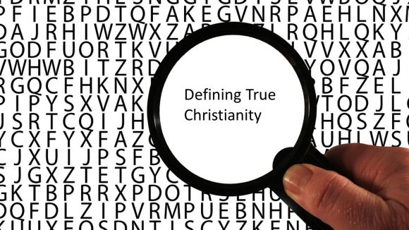 Defining True Christianity