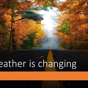 The Weather Is Changing
