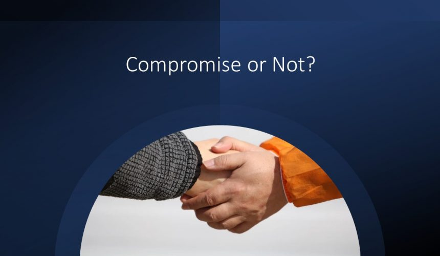 Compromise or Not